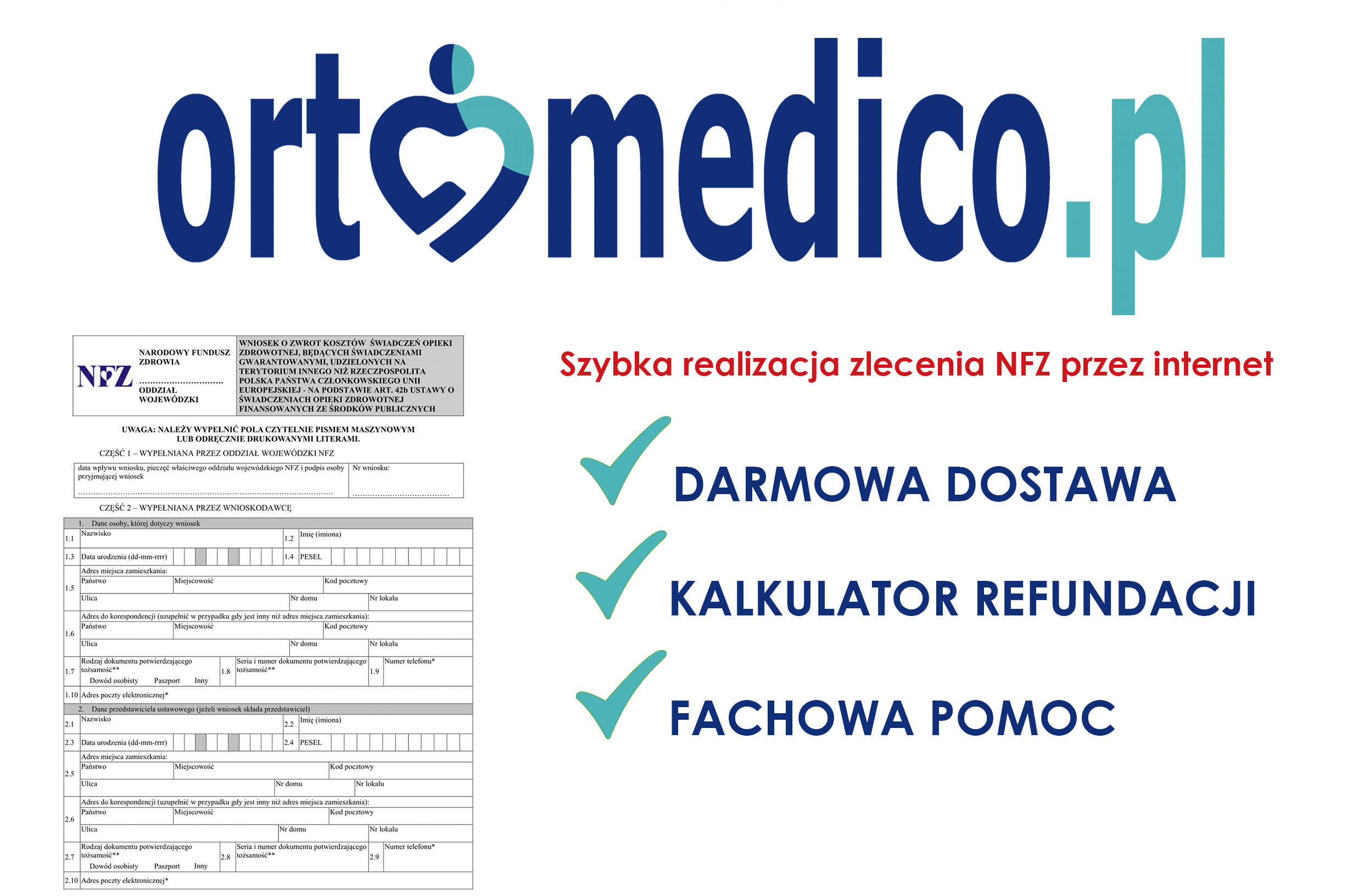 Jak zrealizować wniosek NFZ na Ortomedico.pl ?