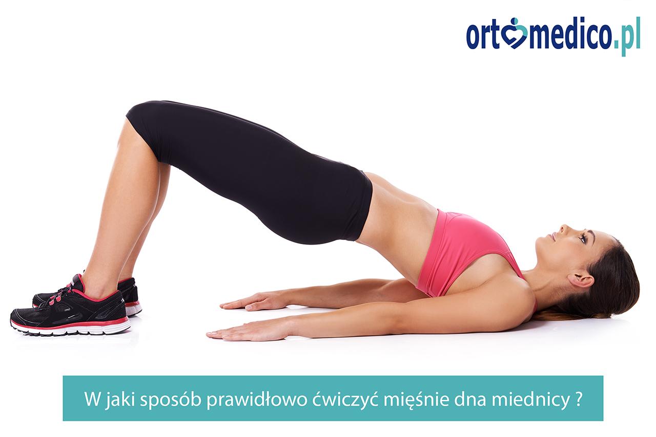 W jaki sposób prawidłowo ćwiczyć mięśnie dna miednicy ?
